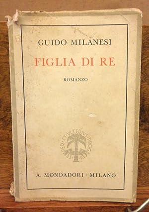Figlia di Re romanzo: Guido Milanesi