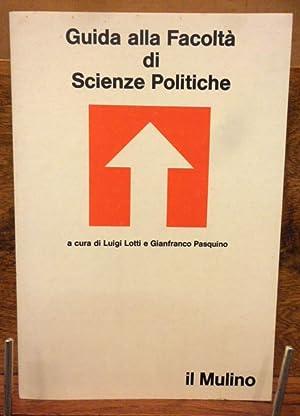 Guida alla Facolta' di Scienze Politiche: Luigi Lotti ,