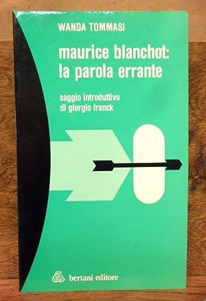 Maurice Blanchot : la parola errante saggio: Wanda Tommasi
