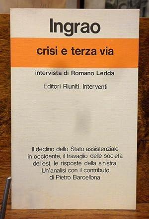 Crisi e terza via intervista di Romano: Pietro Ingrao ,