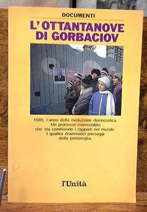 L' ottantanove di Gorbaciov: Adriano Guerra
