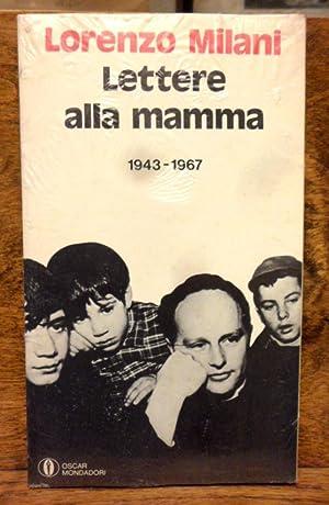 Lettere alla mamma 1943-1967: Lorenzo Milani