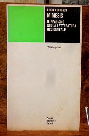 Mimesis Il realismo nella letteratura occidentale Volume: Erich Auerbach