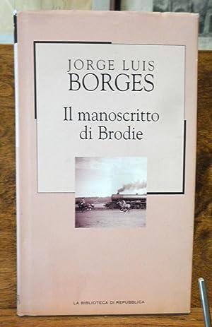 Il manoscritto di Brodie: Jorge Luis Borges