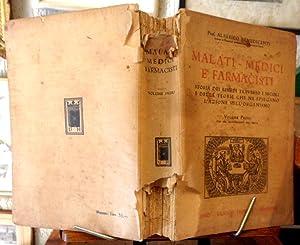 Malati , Medici e Farmacisti Storia dei rimedi traverso i secoli e delle teorie che ne spiegano l&...