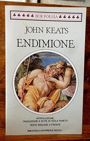 Endimione Introduzione, traduzione e note di Viola: John Keats