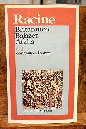 Britannico Bajazet Atalia con testo a fronte: Racine