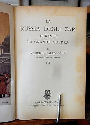 LA RUSSIA DEGLI ZAR DURANTE LA GRANDE: Paléologue Maurizio