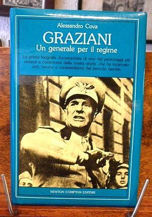Graziani Un generale per il regime: Alessandro Cova