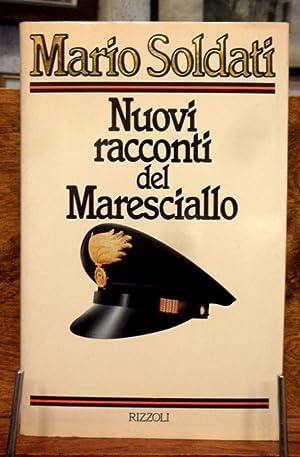 Nuovi racconti del Maresciallo: Mario Soldati