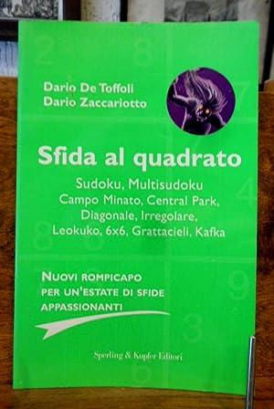 Sfida al quadrato Sudoku , Multisudoku ,: Dario De Toffoli