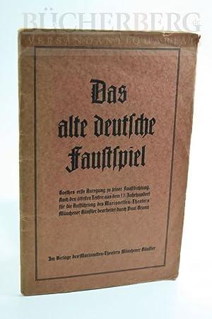 Das alte deutsche Faustspiel. Doctorius Johannis Faust