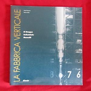 La fabbrica verticale Il Gruppo Industriale Busnelli: Anty Pansera, Maria