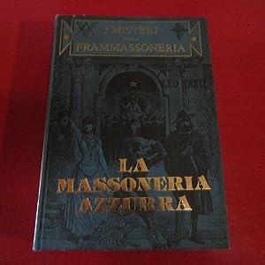 La Massoneria Azzurra I Misteri della Frammassoneria: Leo Taxil