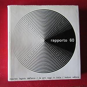 Rapporto 60 Le arti oggi in Italia: Maurizio Fagiolo Dell'Arco