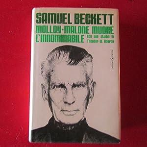 Molloy - Malone Muore - L'innominabile Romanzi: Samuel Beckett