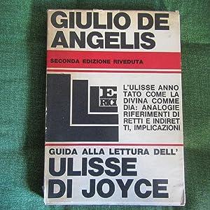Guida alla lettura dell'Ulisse di J. Joyce: Giulio De Angelis