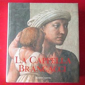 La Cappella Brancacci: Umberto Baldini - Ornella Casazza