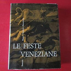 Le Feste Veneziane I giochi popolari ,: Bianca Tamassia Mazzarotto