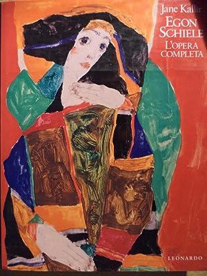 Egon Schiele L'opera completa: Jane Kallir