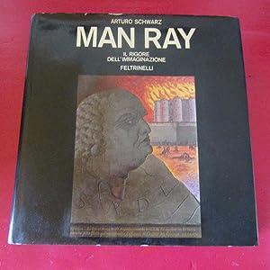 Man Ray Il rigore dell'immaginazione: Arturo Schwarz