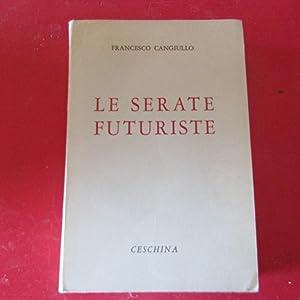 Le Serate Futuriste Romanzo storico vissuto: Francesco Cangiullo