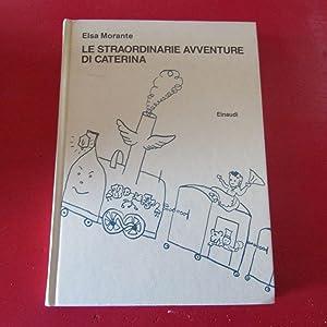 Le straordinarie avventure di Caterina: Elsa Morante