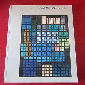 Josef Albers Vetro , colore e luce: AA.VV