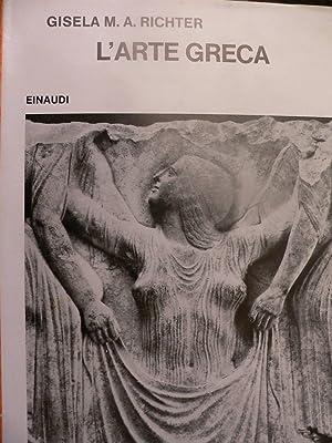 L'arte Greca: Gisela M.A. Richter