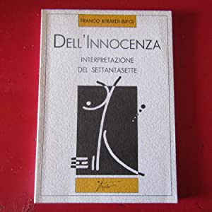 Dell'Innocenza Interpretazione del sessantasette: Franco Berardi (Bifo)