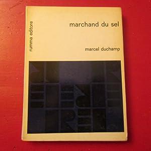 Marchand du sel: Marcel Duchamp