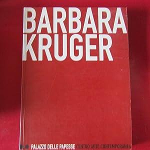 Barbara Kruger: Angela Vettese Paolo
