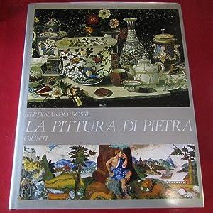 La Pittura di Pietra: Ferdinando Rossi
