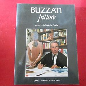 Buzzati Pittore: Raffaele De Grada ( A cura di )