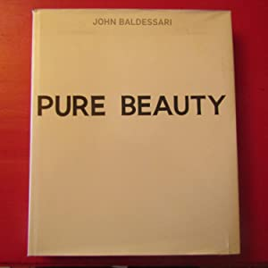 John Baldessari Pure Beauty: Jessica Morgan and