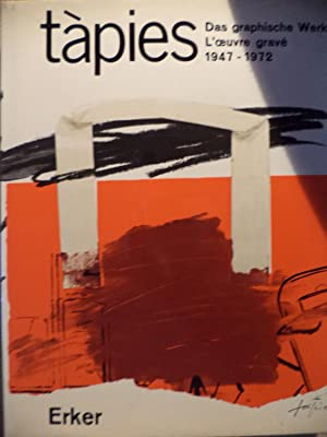 Tàpies Das graphische werk - L'Ouvre gravè: Mariuccia Galfetti -