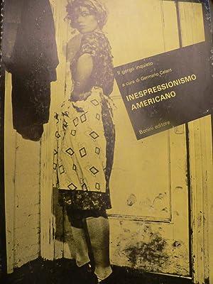 Inespressionismo americano Il gergo inquieto: Germano Celant (