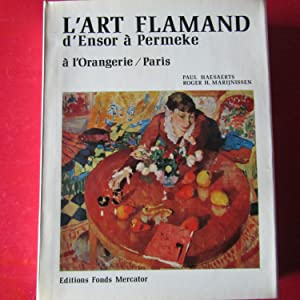 L'art Flamand d'Ensor à Permeke à l'Orangerie: Paul Haesaerts -
