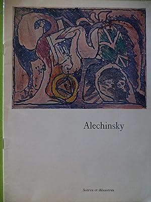 Alechinsky Astres et dèsastres: Julio Cortazar