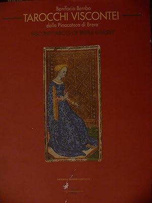 Tarocchi Viscontei della Pinacoteca di Brera /: Sandrina Bandera Bistoletti