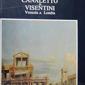 Canaletto & Visentini Tra Venezia & Londra: Dario Succi ( A cura di )