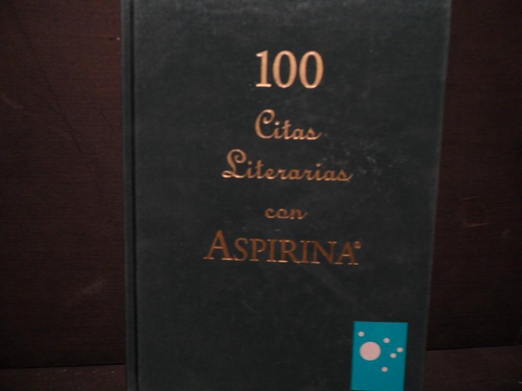 100 Citas Literarias Con Aspirina De Varios Farmacéutica
