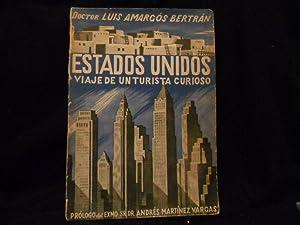 Estados Unidos . viaje de un turista: Luis Amargós Bertrán
