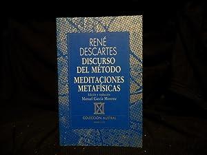 DISCURSO DEL MÉTODO- MEDITACIONES METAFÍSICAS.: RENÉ DESCARTES