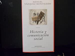 HISTORIA Y COMUNICACIÓN SOCIAL: VAZQUEZ MONTALBAN