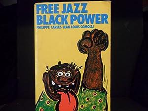 FREE JAZZ BLACK POWER: PHILIPPE CARLES /