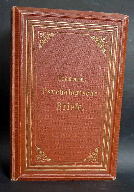 Psychologische Briefe. Fünfte Auflage. Nebst einem Postscript: ERDMANN, Johann Eduard: