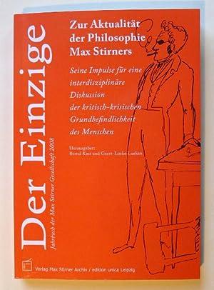 Zur Aktualität der Philosophie Max Stirners. Seine: KAST, Bernd und