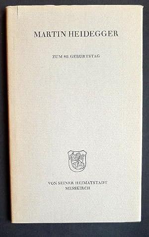 Martin Heidegger zum 80. Geburtstag von seiner: HEIDEGGER, Martin: