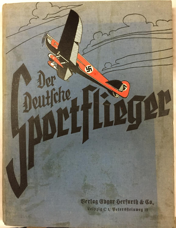Der Deutsche Sportflieger. Zeitschrift für die gesamte